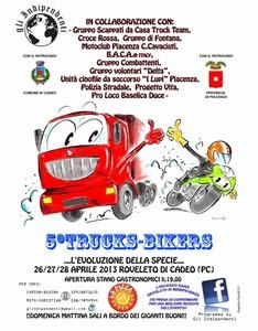 A Roveleto di Cadeo (PC), 5° Trucks-Bikers, dal 26 al 28 aprile 2013